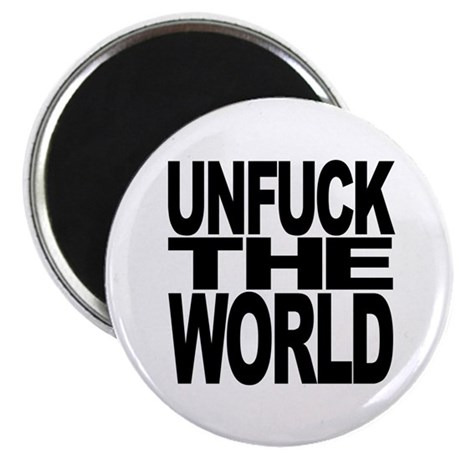 Unfuck The World Magnet