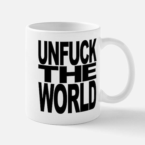 Unfuck The World Mug