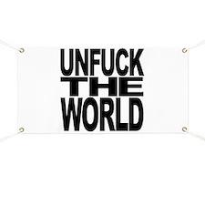 Unfuck The World Banner
