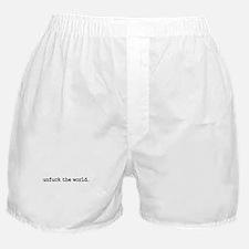 unfuck the world. Boxer Shorts