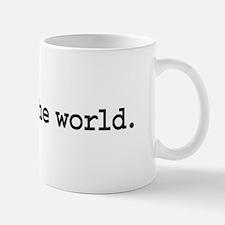unfuck the world. Small Small Mug