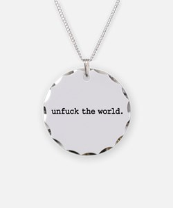 unfuck the world. Necklace