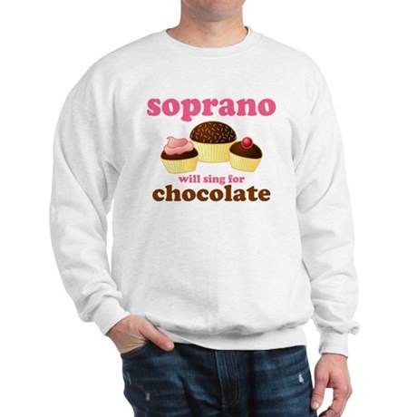 Soprano Chocolate Quote Sweatshirt