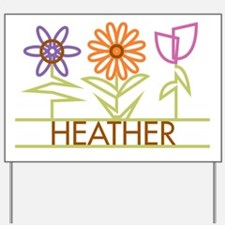 Heather with cute flowers Yard Sign