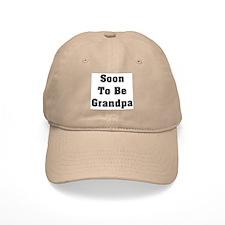 Soon To Be Grandpa Baseball Cap