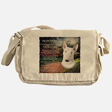 """""""Why God Made Dogs"""" Bull Terrier Messenger Bag"""