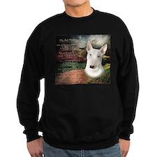 """Why God Made Dogs"" Bull Terrier Sweatshirt"
