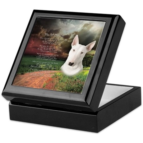 """Why God Made Dogs"" Bull Terrier Keepsake Box"