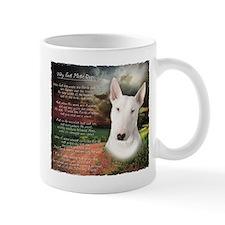 """""""Why God Made Dogs"""" Bull Terrier Mug"""