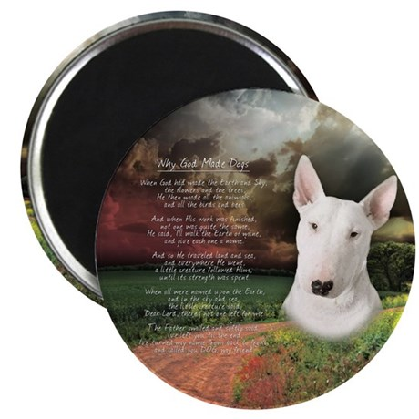 """Why God Made Dogs"" Bull Terrier Magnet"