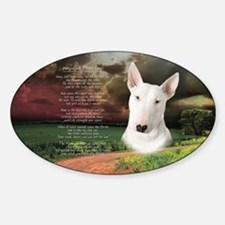 """""""Why God Made Dogs"""" Bull Terrier Sticker (Oval)"""