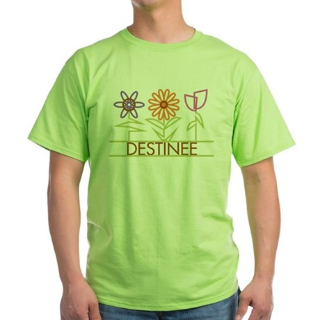 Destinee with cute flowers Green T-Shirt