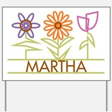 Martha with cute flowers Yard Sign