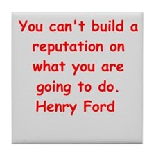 Henry Ford quotes Tile Coaster