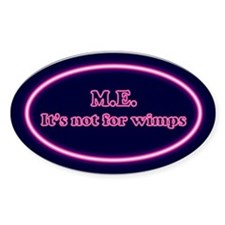 ME is not for wimps - Decal