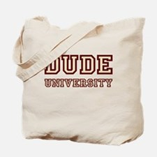Dude University (blocky) Tote Bag