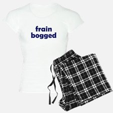 Frain Bogged (brain fogged) pajamas