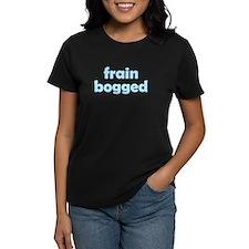 Frain Bogged (brain fogged) Tee