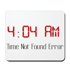 4:04 am Mousepad