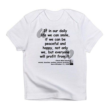 Hanh Smile Quote Infant T-Shirt