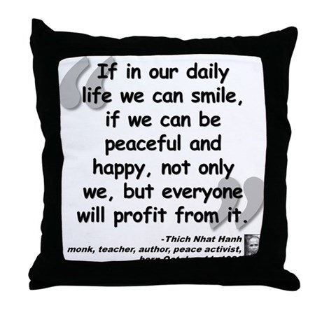 Hanh Smile Quote Throw Pillow