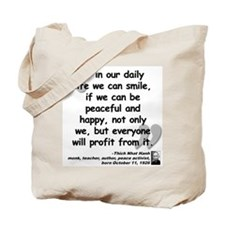 Hanh Smile Quote Tote Bag