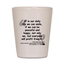 Hanh Smile Quote Shot Glass