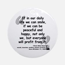 Hanh Smile Quote Ornament (Round)