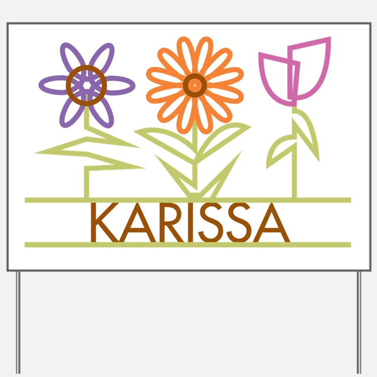 Karissa with cute flowers Yard Sign