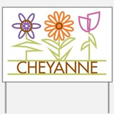 Cheyanne with cute flowers Yard Sign