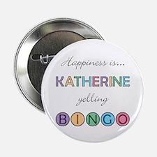 Katherine BINGO Button