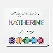Katherine BINGO Mousepad