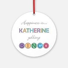 Katherine BINGO Round Ornament