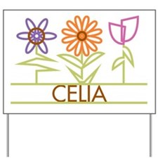 Celia with cute flowers Yard Sign