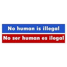 no human illegal... Bumper Bumper Sticker