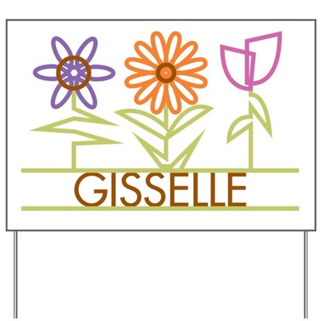 Gisselle with cute flowers Yard Sign