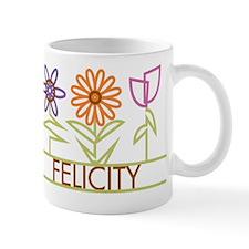 Felicity with cute flowers Mug