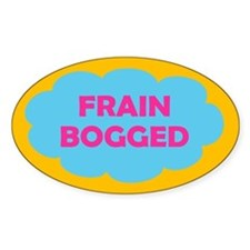 Frain Bogged (brain fogged) Decal