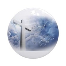 Lord I Lift Your Name on High Ornament (Round)