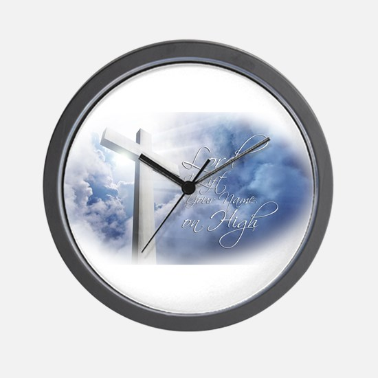 Lord I Lift Your Name on High Wall Clock