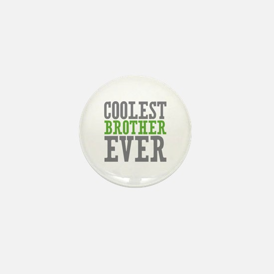 Coolest Brother Mini Button