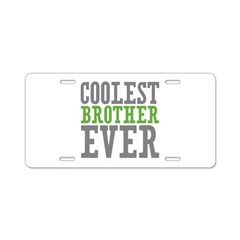 Coolest Brother Aluminum License Plate