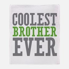 Coolest Brother Throw Blanket