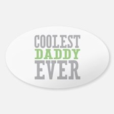 Coolest Daddy Bumper Stickers
