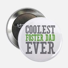 "Coolest Foster Dad 2.25"" Button (10 pack)"