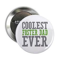 "Coolest Foster Dad 2.25"" Button"