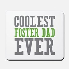 Coolest Foster Dad Mousepad