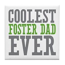 Coolest Foster Dad Tile Coaster