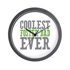 Coolest Foster Dad Wall Clock