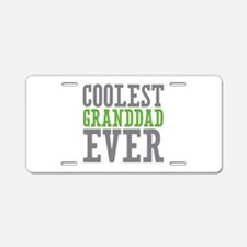 Coolest Granddad Aluminum License Plate